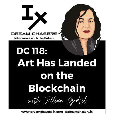 DC118: Jillian Godsil - Art Has Landed on the Blockchain