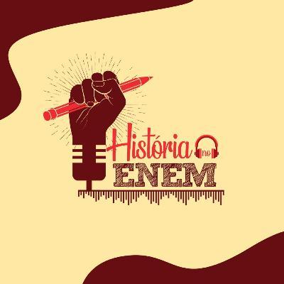 36 # História No Cast - 05 # HistóriaNoEnem - Ciclo do Ouro no Brasil Colônia