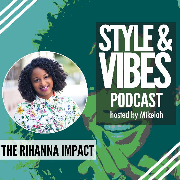 The Rihanna Impact