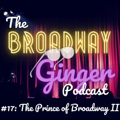#17: The Prince of Broadway II - Tradition