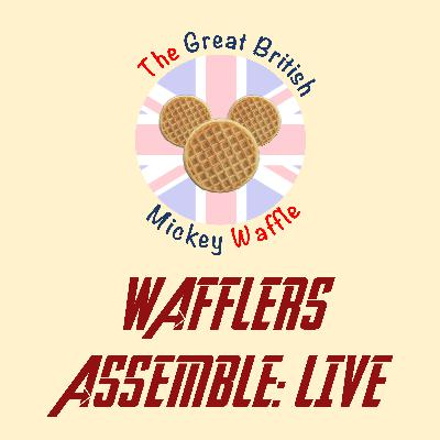 Wafflers Assemble: Live - Episode #1 - WDW 50th Celebrations - October 2020
