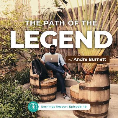 The Path of the Legend w/ @BrandoBurns (Andre Burnett)