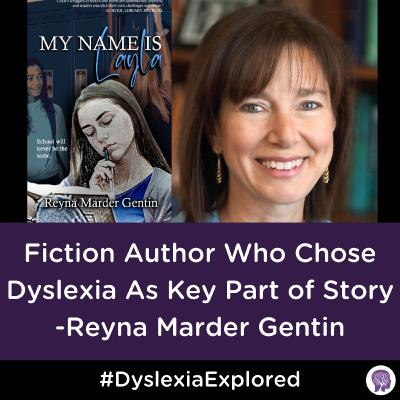 #98 'My Name is Layla' Author Shares Why She Chose Dyslexia As Key Part Of Her Story
