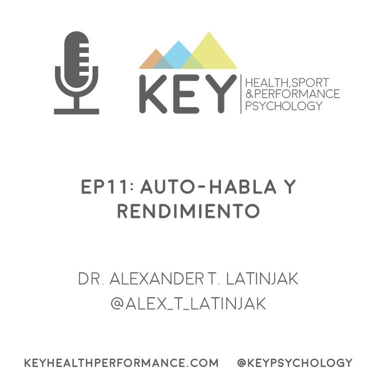 EP11: Auto-habla y rendimiento