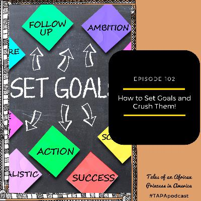 How to Set Goals and Crush Them