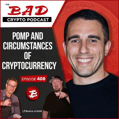 Pomp and Circumstances of Cryptocurrency