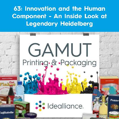 63: Innovation and the Human Component - An Inside Look at Legendary Heidelberg