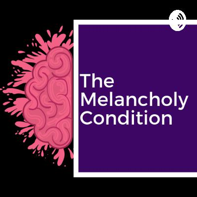 Season 3 Episode 11: The Melancholy Condition with Dawn Sherine