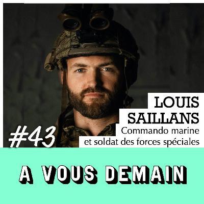 #43 l Louis Saillans : Au coeur des forces spéciales avec un commando marine