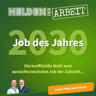 28. Job des Jahres 2030: And the winner is...