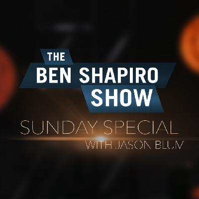 Jason Blum | The Ben Shapiro Show Sunday Special Ep. 87