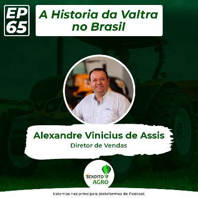 #65 - A História da Valtra no Brasil