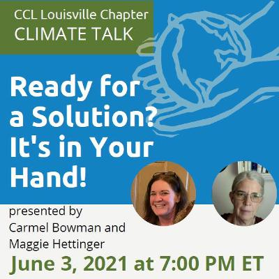 Sustainability Now! | Carmel Bowman + Maggie Hettinger | Citizens Climate Lobby | May 31, 2021