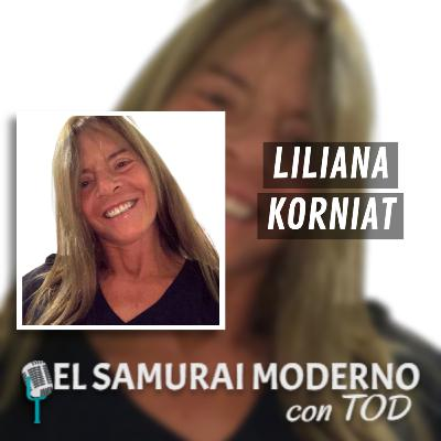 Liliana Korniat | El Samurai Moderno Podcast