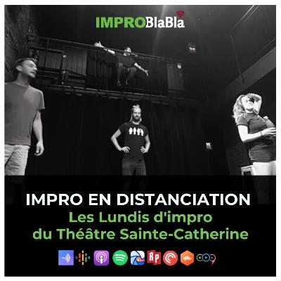 Impro en distanciation - Les Lundis du Théâtre Sainte-Catherine