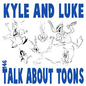 Kyle and Luke Talk About Toons #146: Let Me Explain: I'm Hunting Wabbits