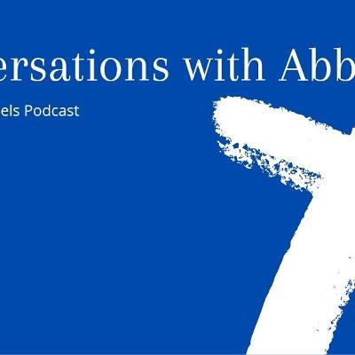 S2 EP 8 - Conversations with Abba Part 2