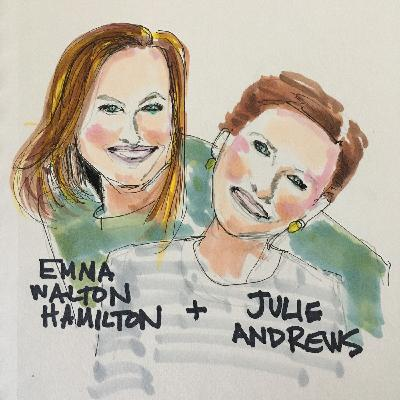 One of our favorite episodes: Julie Andrews -- She is Our Sunshine. A Conversation with Emma Walton Hamilton