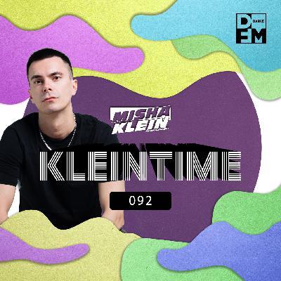 Misha Klein - KLEINTIME #92