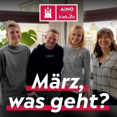 März, was geht? Talk mit Lolle, Lilli und Lexi von AINO & kiekmo