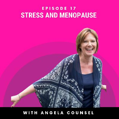 BODY: Stress and Menopause