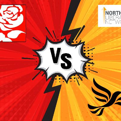 Fighing Labour in the North - Special podcast by the Northern Liberal Network