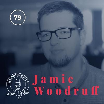 79. Jamie Woodruff – Den etiska hackaren