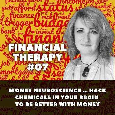 Money Neuroscience ... hack chemicals in your brain to be better with money