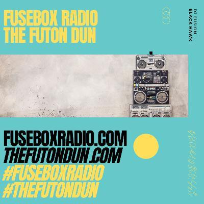 Episode 500: FuseBox Radio #652: DJ Fusion's The Futon Dun Live DJ Mix Summer 2021 #3 (Dat Variant Won't Stop This DJ Mix #1)
