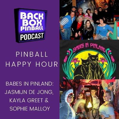 Episode 47: Pinball Happy Hour - Babes in Pinland