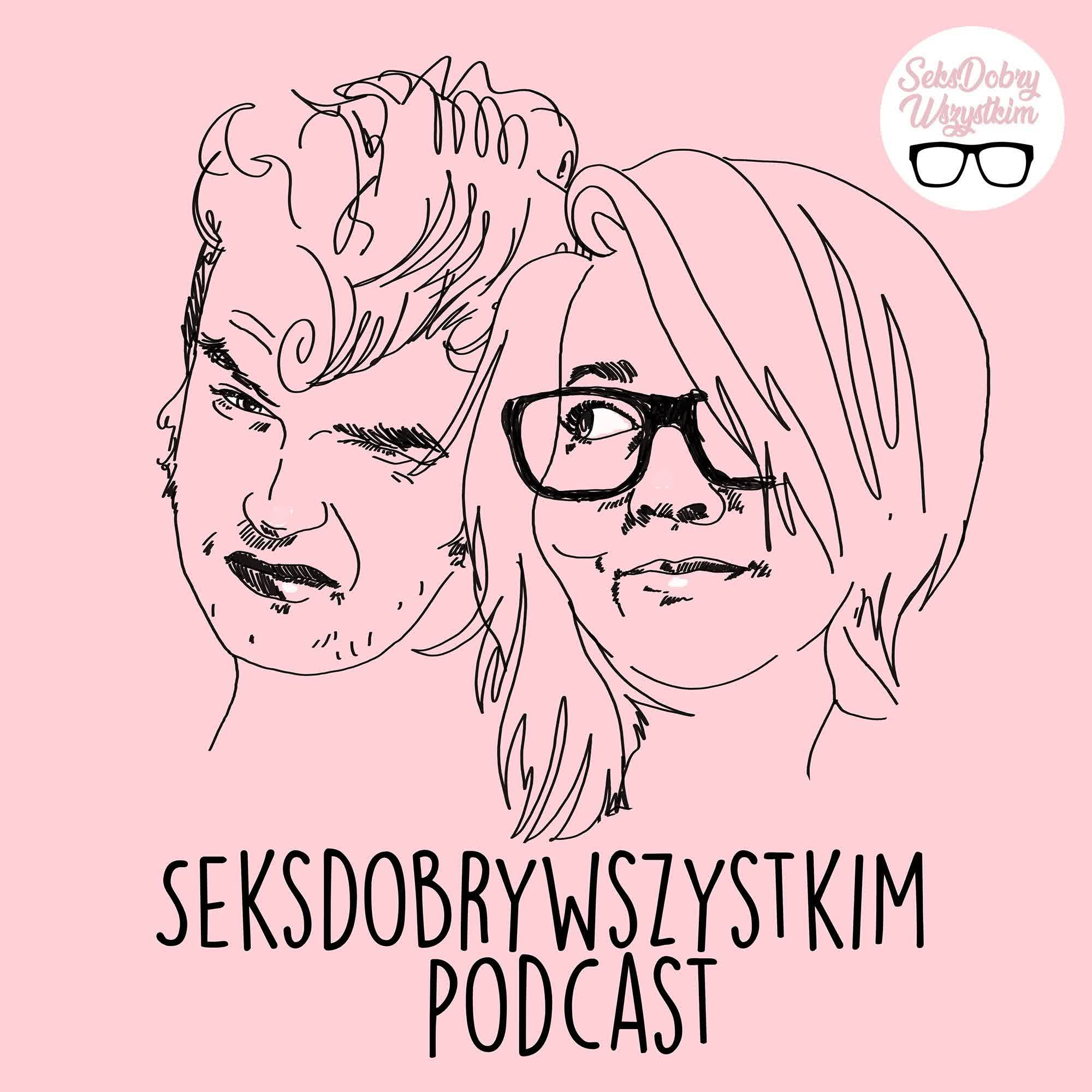 #34  Seksdobrywszystkim Polskie piosenki o seksie - S02E4