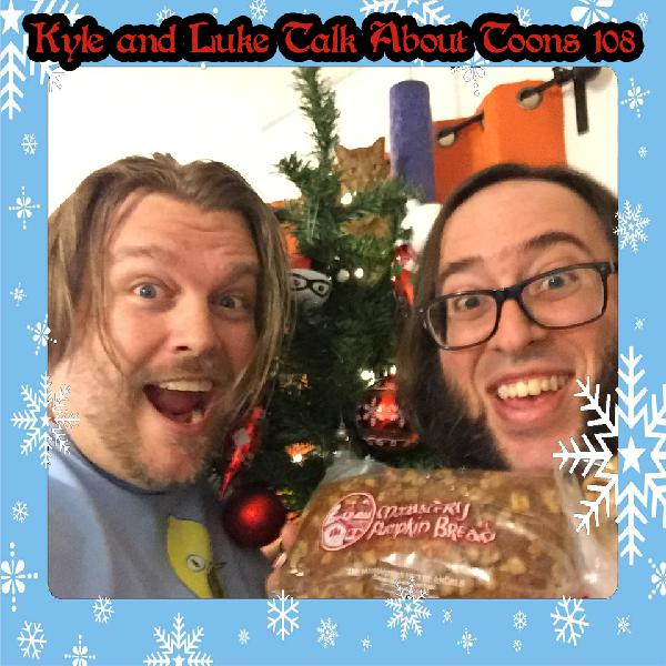 Kyle and Luke Talk About Toons #108: The Scarlet Nostril
