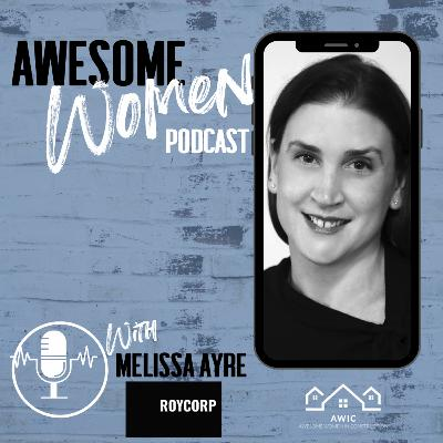 Melissa Ayre – CEO, Roycorp Pty Ltd