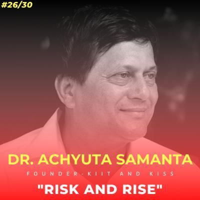 Soulful स्कूल | Session 26 | Dr. Achyuta Samanta, Founder - KIIT and KISS, Odisha