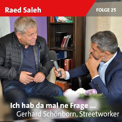 Folge 25: Gerhard Schönborn, Streetworker