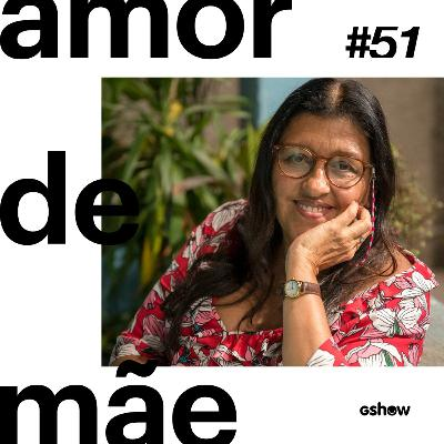 Amor de Mãe - #51: Relembre a trajetória de Lurdes + participação especial de Regina Casé