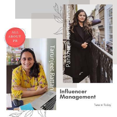 Ep 11 : Influencer Management