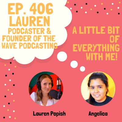 Lauren Popish - Podcaster & Founder of The Wave Podcasting
