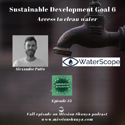 35: SDG 6: Access to clean water ft. WaterScope