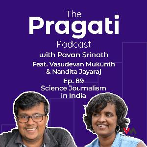 Ep. 89: Science Journalism in India