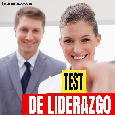 TEST DE LIDERAZGO - Episodio 82