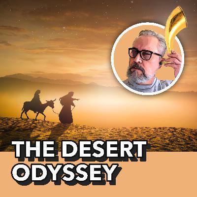 The Desert Oddysey