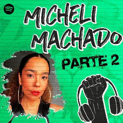 Micheli Machado na Quebrada #46 Parte 2