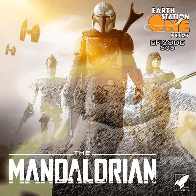 The Earth Station One Podcast – The Mandalorian