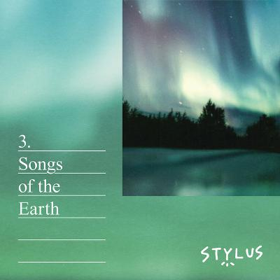 S1E3: Songs of the Earth