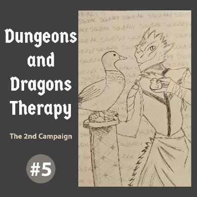 Dungeons and Dragons Therapy - The 2nd Campaign #5