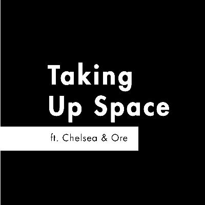 S2 E4 - #Merky Books Special 'Taking Up Space' feat. Chelsea Kwakye and Ore Ogunbiyi