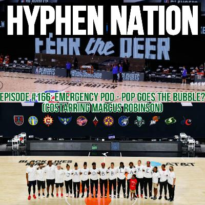 Episode #166: Emergency Pod - Pop Goes The Bubble? (Costarring Marcus Robinson)