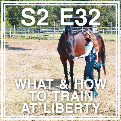 32 || What & How to Train at Liberty