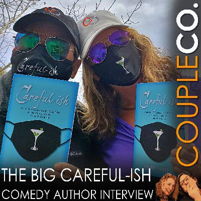 The Big, Careful-ish Comedy Author Interview